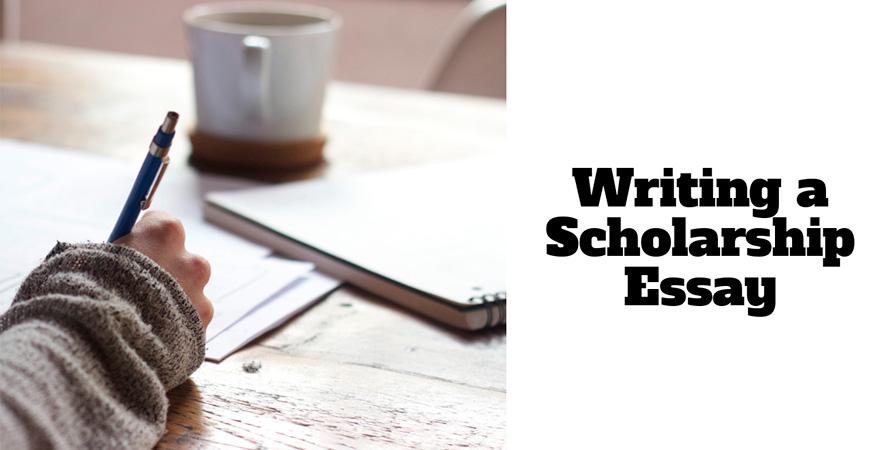 scholarship essay writing